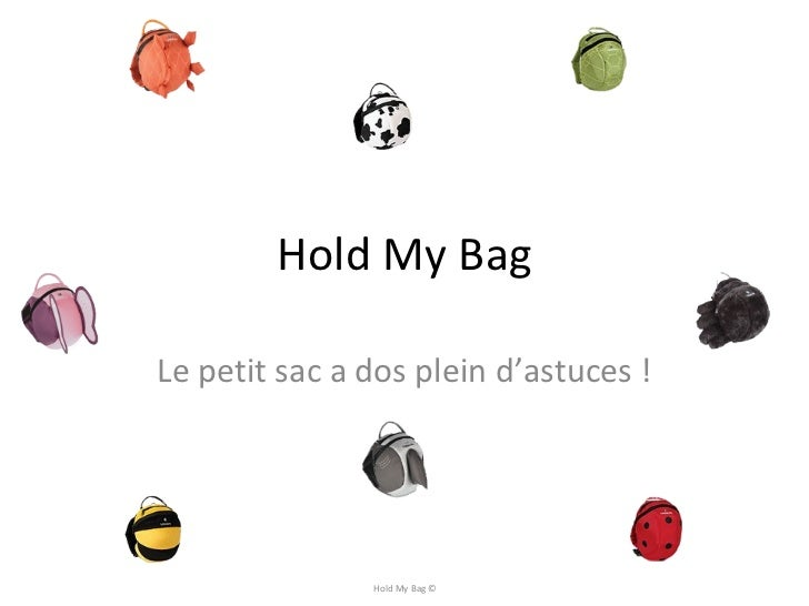 Hold My Bag Le petit sac a dos plein d'astuces ! Hold My Bag ©