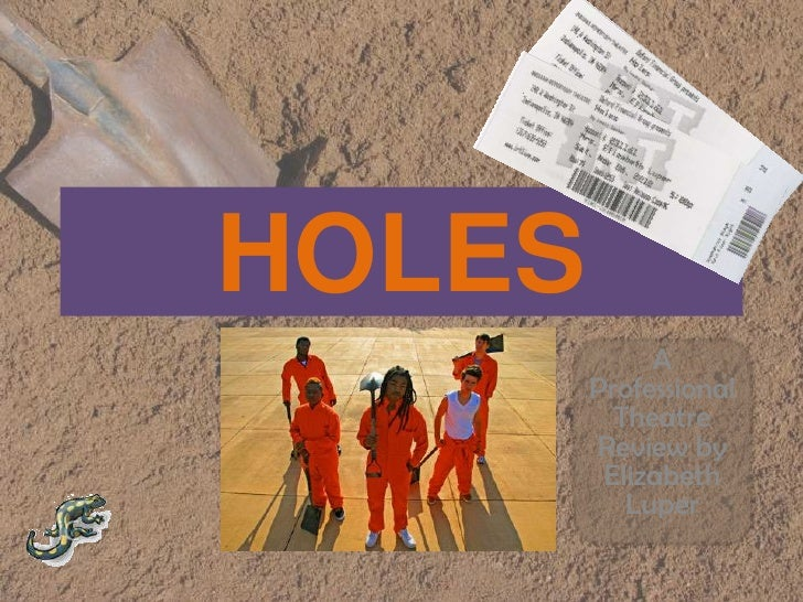 HOLES<br />A Professional Theatre Review by Elizabeth Luper<br />