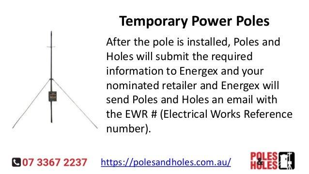 Temporary Power Pole   Holes and poles