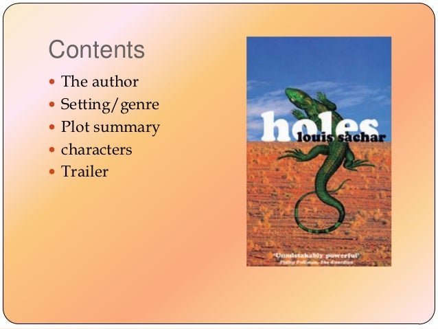 the plot overview of the book holes Allreaderscom features detailed book and movie reviews from many different  our summaries will give you the general outline of the plot, and a very.