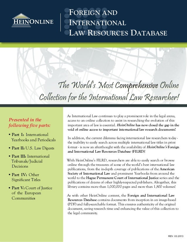 As International Law continues to play a prominent role in the legal arena,access to an online collection to assist in res...