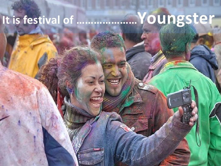 It is festival of ………………… Youngster