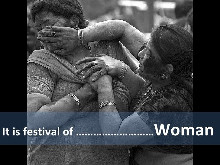 It is festival of ……………………… Woman