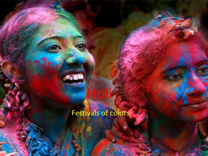 Holi  Festivals of colors