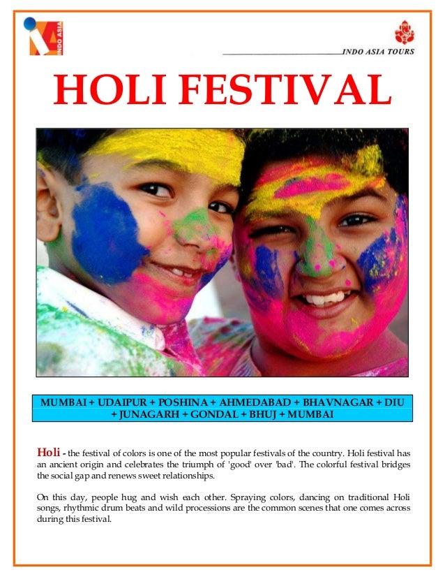HOLI FESTIVAL  MUMBAI + UDAIPUR + POSHINA + AHMEDABAD + BHAVNAGAR + DIU + JUNAGARH + GONDAL + BHUJ + MUMBAI  Holi - the fe...