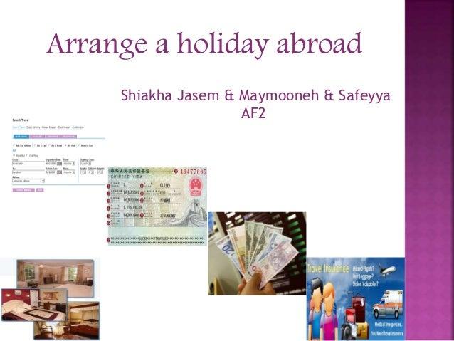 Arrange a holiday abroad Shiakha Jasem & Maymooneh & Safeyya AF2