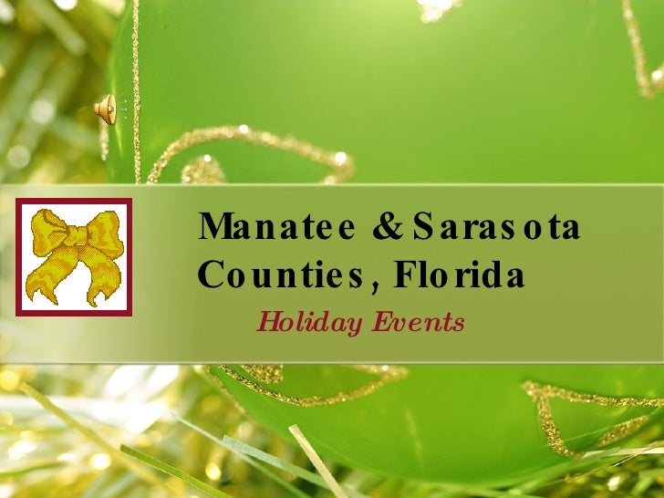 Manatee & Sarasota Counties, Florida Holiday Events