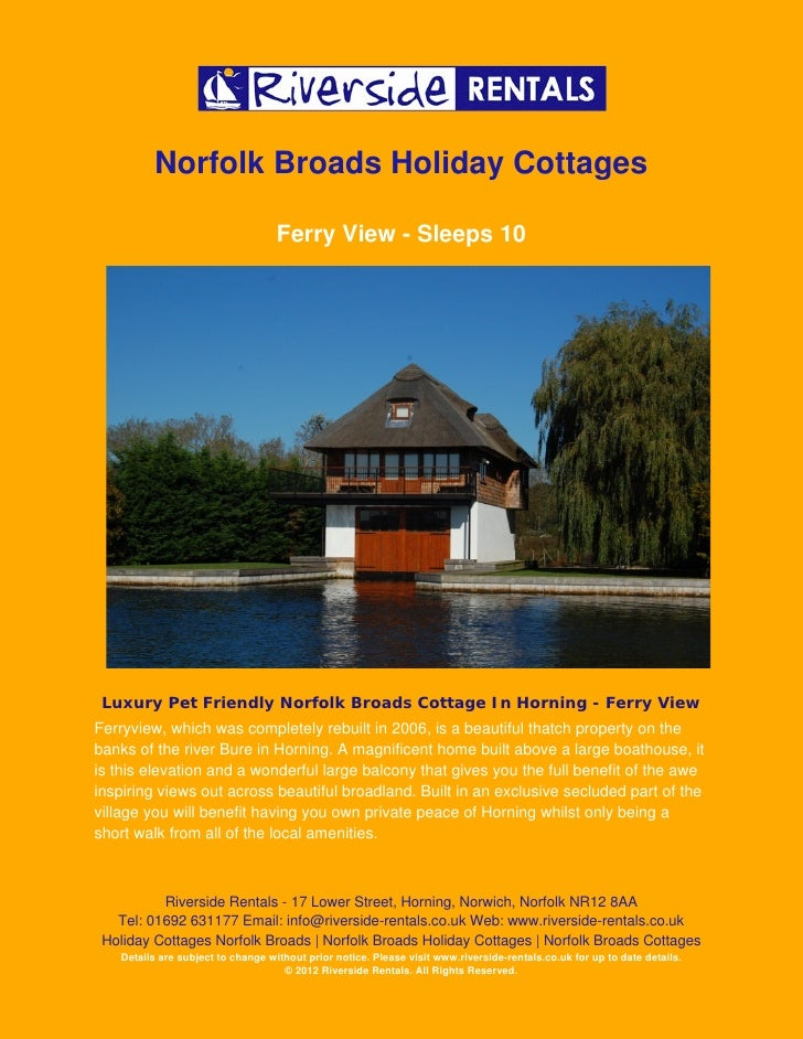 Norfolk Broads Holiday Cottages                                   Ferry View - Sleeps 10 Luxury Pet Friendly Norfolk Broad...