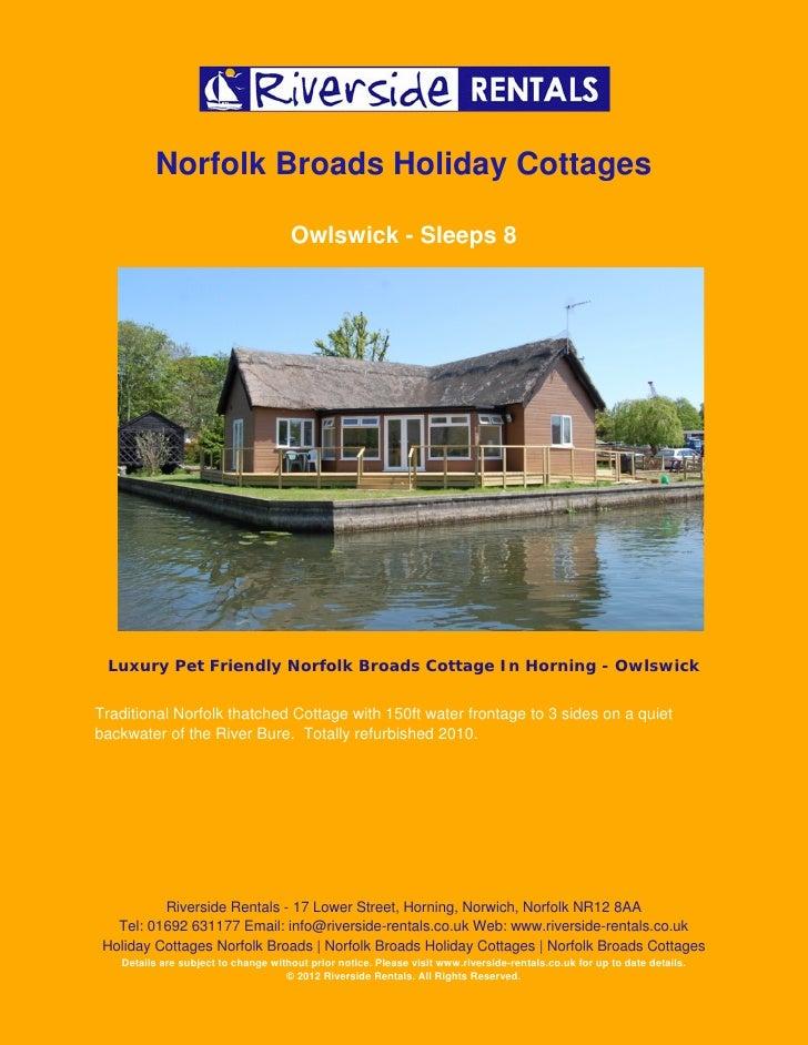Norfolk Broads Holiday Cottages                                     Owlswick - Sleeps 8 Luxury Pet Friendly Norfolk Broads...