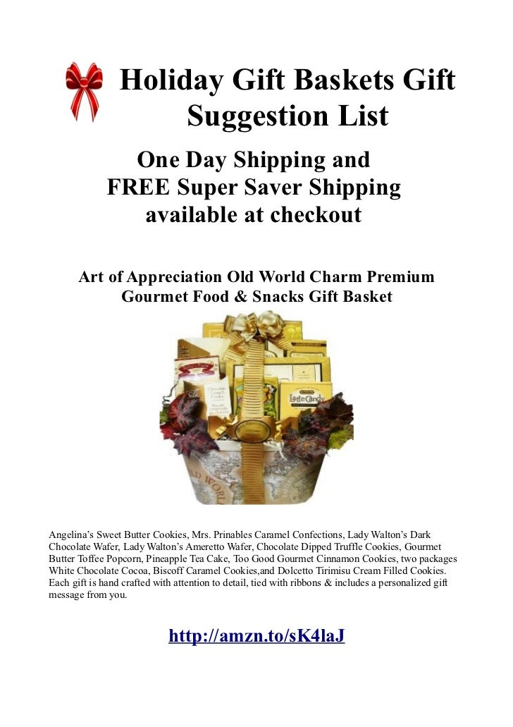 Holiday Gift Baskets Gift                      Suggestion List                One Day Shipping and              FREE Super...