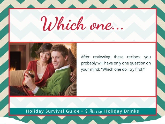 Which one...  5 Fantastic  After reviewing these recipes, you probably will have only one question on  Non-Alcoholic your ...