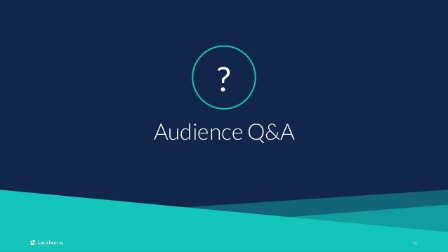 1515 Audience Q&A ?