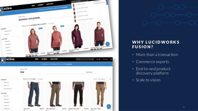 66 WH Y LUCID WORKS FUS IO N ? • More than a transaction • Commerce experts • End-to-end product discovery platform • Scal...