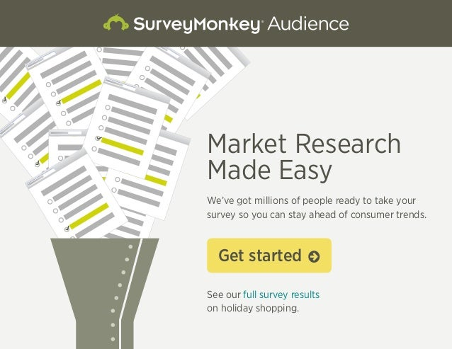 Market Research  Made Easy  We've got millions of people ready to take your  survey so you can stay ahead of consumer tren...