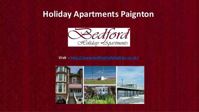 Holiday Apartments Paignton Visit - http://www.bedfordholidayflats.co.uk/