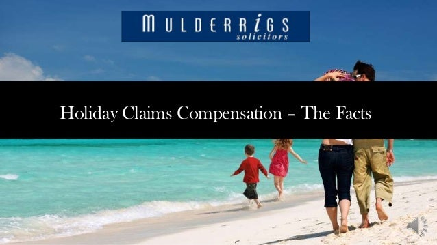 Holiday Claims Compensation – The Facts