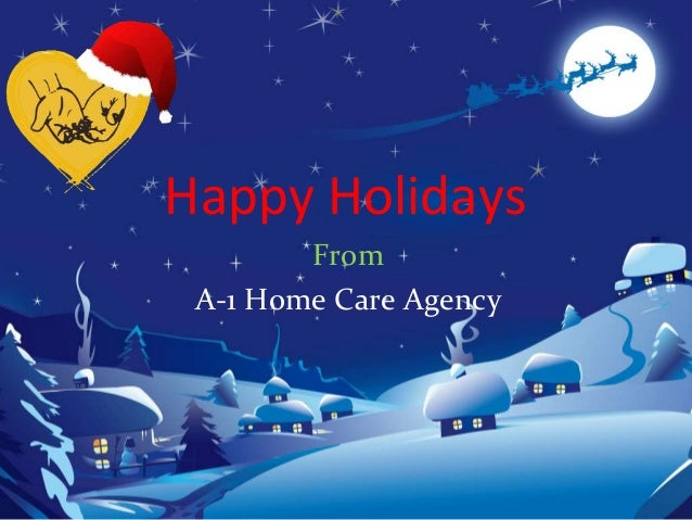 Happy Holidays From A-1 Home Care Agency