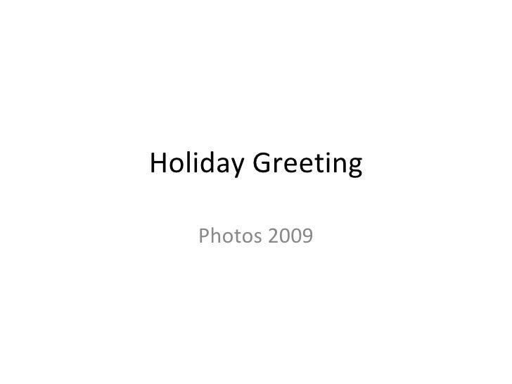 Holiday Greeting Photos 2009