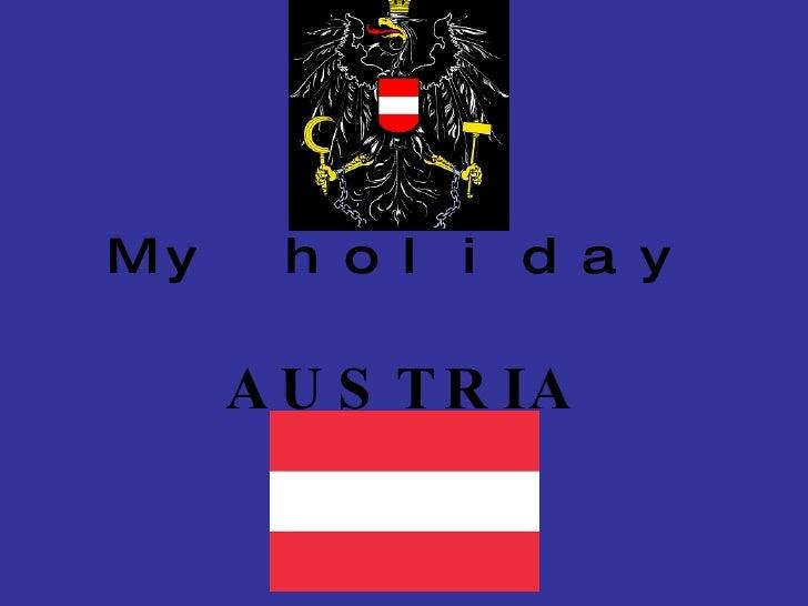 My holiday AUSTRIA