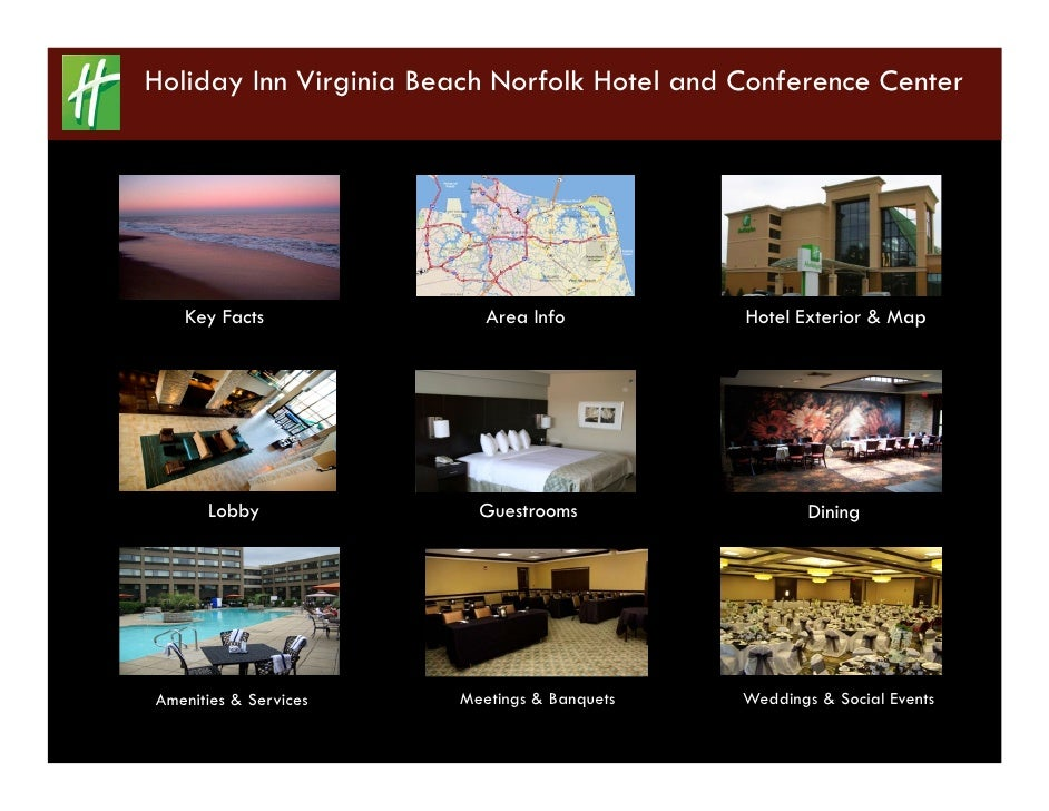 Holiday Inn Virginia Beach Norfolk Hotel and Conference Center        Key Facts              Area Info          Hotel Exte...