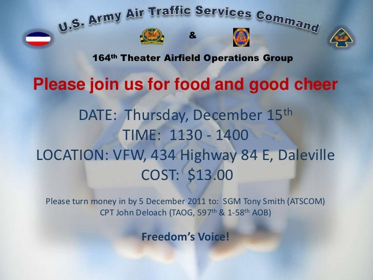 &            164th Theater Airfield Operations GroupPlease join us for food and good cheer     DATE: Thursday, December 15...