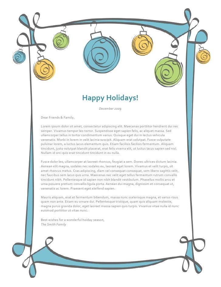 Happy Holidays!December 2009Dear Friends & Family, Lorem ipsum dolor sit amet, consectetur adipiscing elit. Maecenas portt...