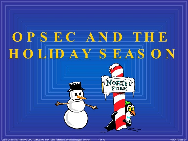 OPSEC AND THE  HOLIDAY SEASON