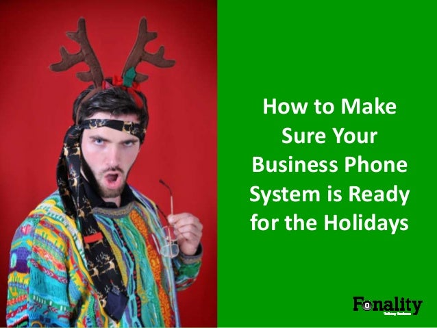 How to Make Sure Your Business Phone System is Ready for the Holidays