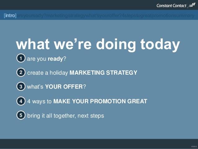 Holiday promotions planning & design for 2013 final Slide 2