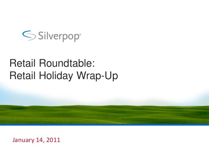Retail Roundtable:Retail Holiday Wrap-UpJanuary 14, 2011