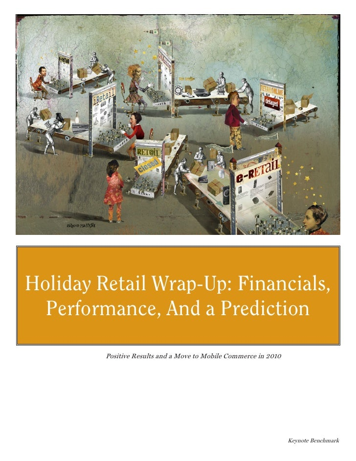 Holiday Retail Wrap-Up: Financials,  Performance, And a Prediction         Positive Results and a Move to Mobile Commerce ...