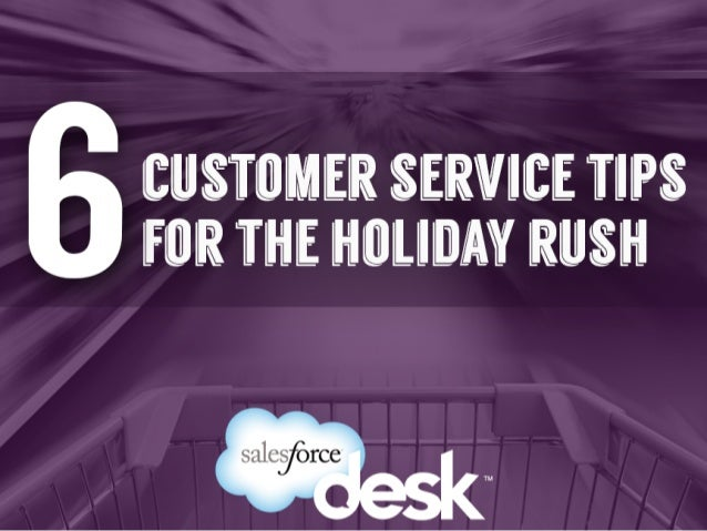 6  customer  service  -ps  for  the  holiday   rush