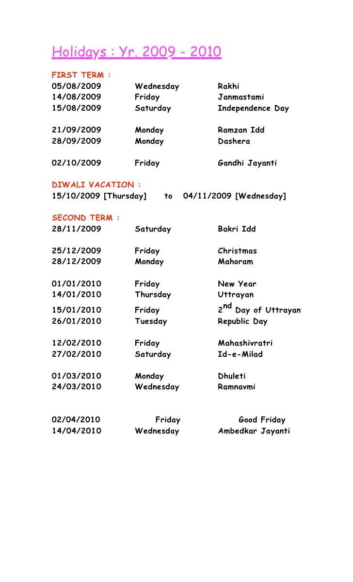 Holidays : Yr. 2009 - 2010 FIRST TERM : 05/08/2009        Wednesday            Rakhi 14/08/2009        Friday             ...