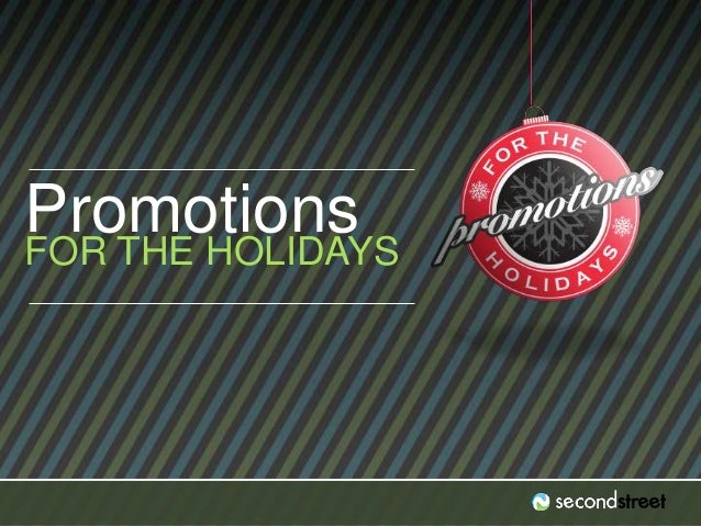 Promotions  FOR THE HOLIDAYS  #PromotionsLab