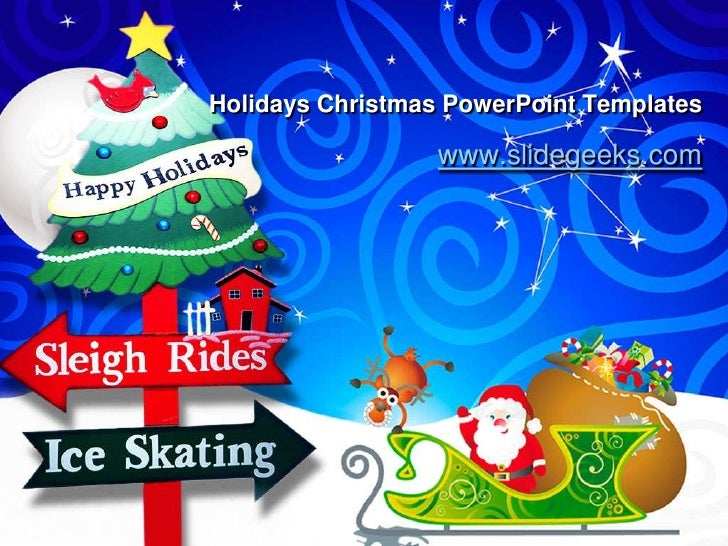 Holidays Christmas PowerPoint Templates<br />www.slidegeeks.com<br />