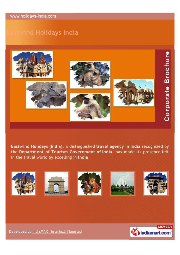 Eastwind Holidays India Eastwind Holidays (India), a distinguished travel agency in India recognized by the Department of ...
