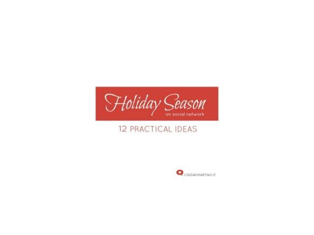 Holiday season on Social Network
