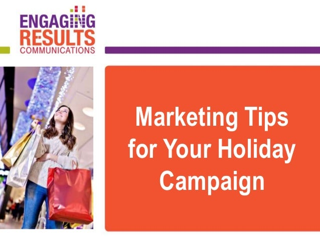 Marketing Tips for Your Holiday Campaign