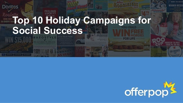 Top 10 Holiday Campaigns for  Social Success