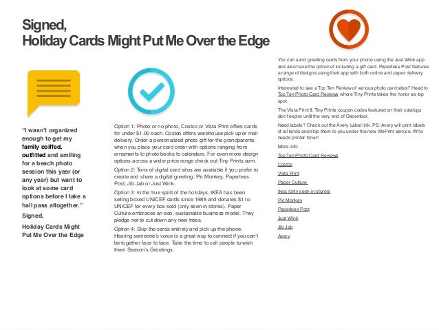 | ‹#›  Signed,  Holiday Cards Might Put Me Over the Edge  Option 1: Photo or no photo, Costco or Vista Print offers cards ...