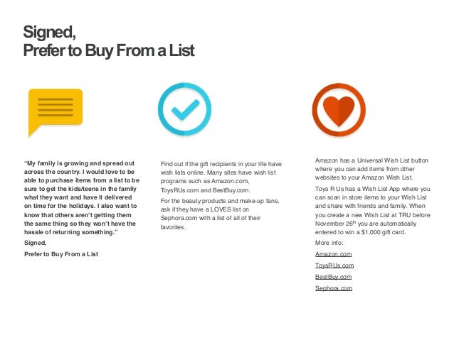 | ‹#›  Signed,  Prefer to Buy From a List  Find out if the gift recipients in your life have  wish lists online. Many site...