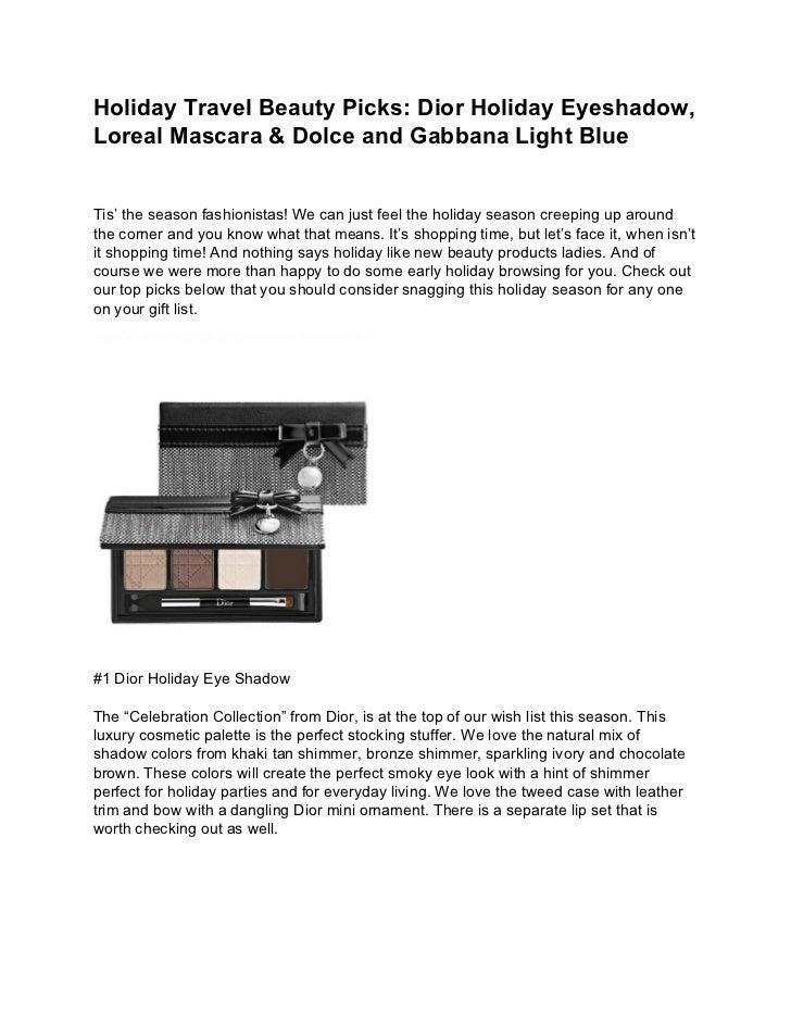 Holiday Travel Beauty Picks: Dior Holiday Eyeshadow,Loreal Mascara & Dolce and Gabbana Light BlueTis' the season fashionis...