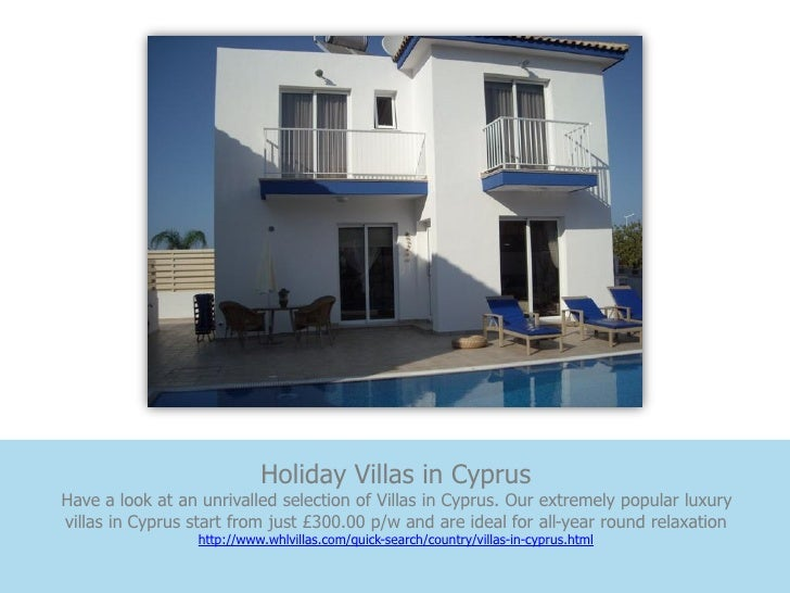 Holiday Villas in CyprusHave a look at an unrivalled selection of Villas in Cyprus. Our extremely popular luxuryvillas in ...