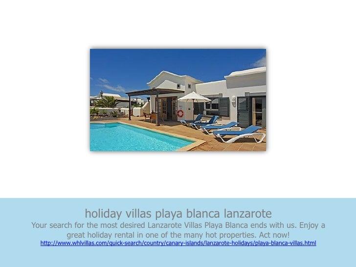 holiday villas playa blanca lanzaroteYour search for the most desired Lanzarote Villas Playa Blanca ends with us. Enjoy a ...