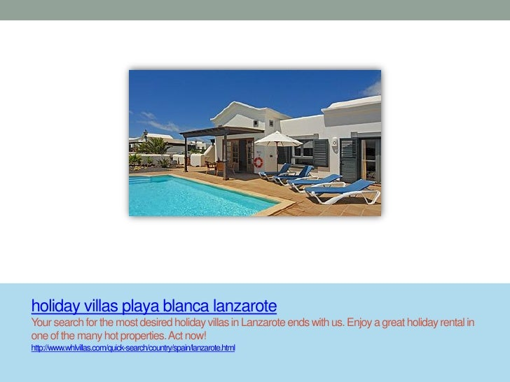 holiday villas playa blanca lanzaroteYour search for the most desired holiday villas in Lanzarote ends with us. Enjoy a gr...