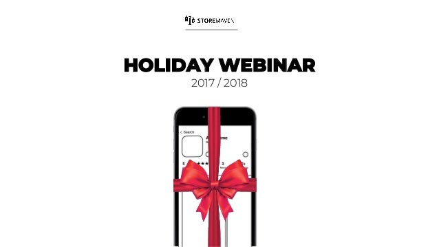 HOLIDAY WEBINAR 2017 / 2018