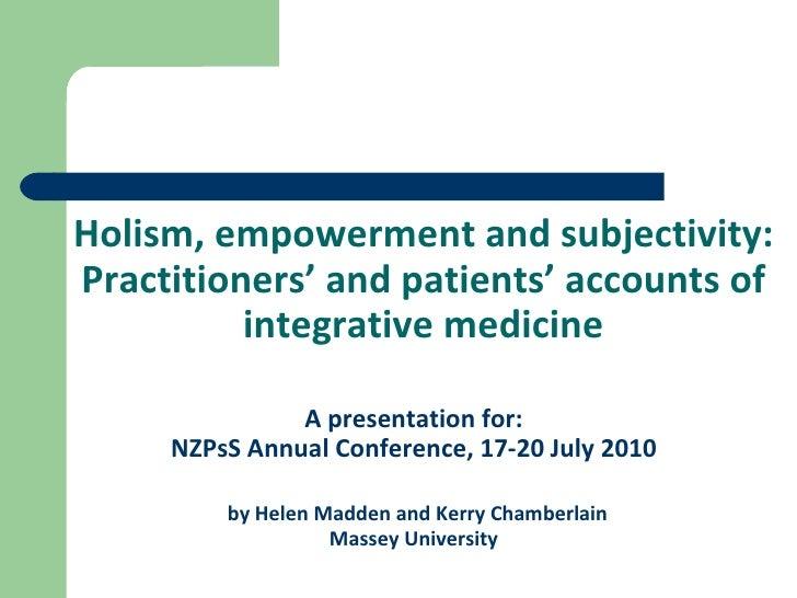 <ul><li>A presentation for: </li></ul><ul><li>NZPsS Annual Conference, 17-20 July 2010 </li></ul><ul><li>by Helen Madden a...