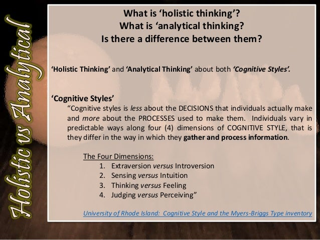 analytic and holistic thinking Definition of analytic thinking in the audioenglishorg dictionary meaning of analytic thinking what does analytic thinking mean proper usage and pronunciation (in phonetic transcription) of the word analytic thinking information about analytic thinking in the audioenglishorg dictionary, synonyms and antonyms.