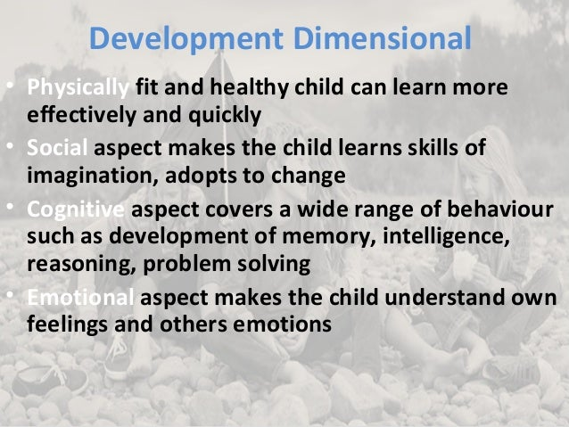 holistic development of a child Early childhood development is the key to a full and productive life for a child and to the progress of a nation early childhood is a critical stage of development.