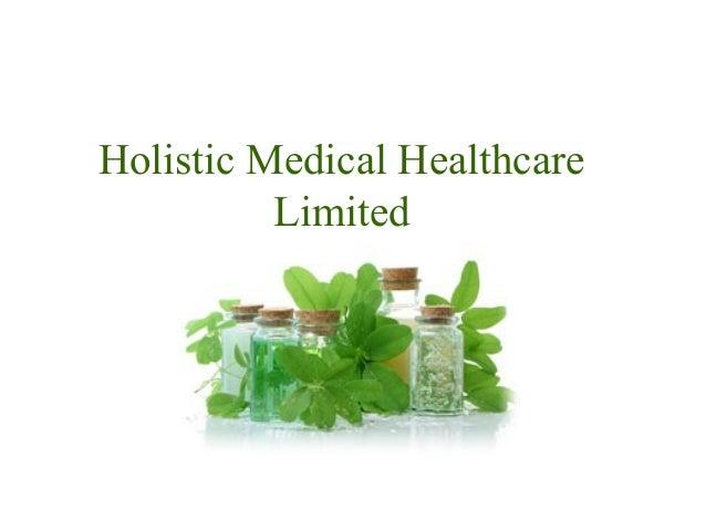 Holistic Medical Healthcare Limited